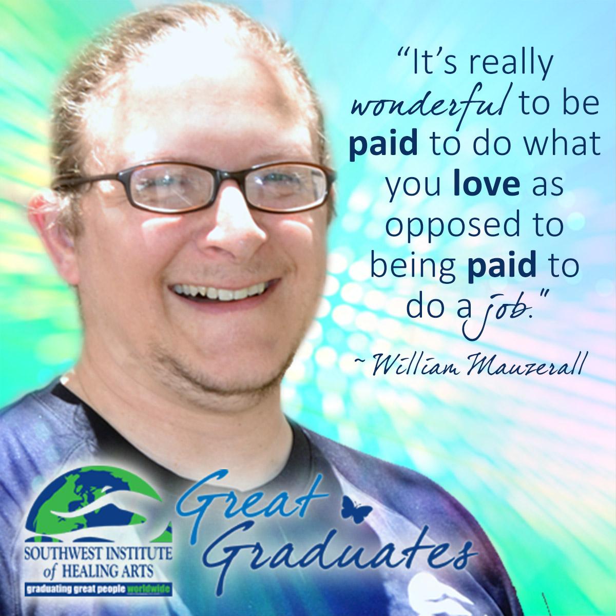 Great-Graduates-William-Mauzerall-Southwest-Institute-of-Healing-Arts-02