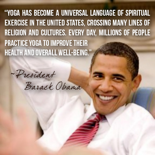 Benefits of Yoga - Southwest Institute of Healing Arts - Obama Quote